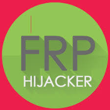 FRP Hijacker Tool Download Free